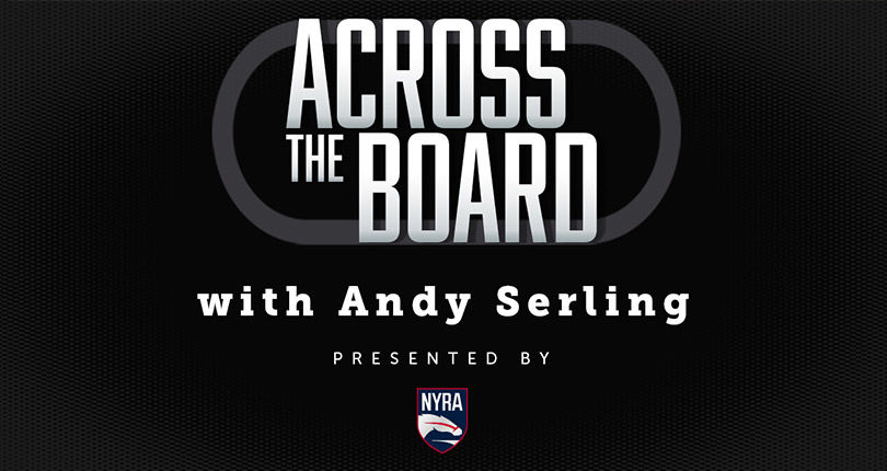 Across the Board with Andy Serling, Episode 46: Kentucky Derby recap